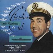 Chevalier Du Ciel von Luis Mariano