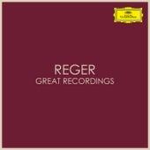 Reger - Great Recordings von Max Reger
