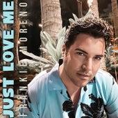 Just Love Me von Frankie Moreno