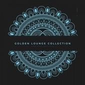 Golden Lounge Collection, Vol. 2 by Various Artists