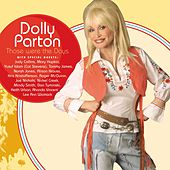 Those Were The Days von Dolly Parton