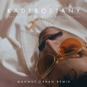 Take Me to the Moon (Mahmut Orhan Remix) by Kadebostany