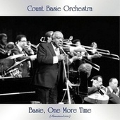 Basie, One More Time (Remastered 2021) by Count Basie