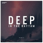 Deep in the Rhythm, Vol. 37 by Various Artists