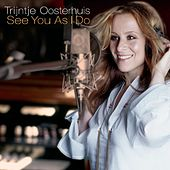 See You As I Do (incl. bonus track) by Trijntje Oosterhuis