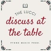Discuss at The Table by Lucci