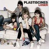 Loser by Plastiscines