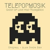 Ghost of Love de Telepopmusik