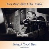 Having A Good Time (Remastered 2021) de Huey