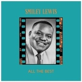 All the Best fra Smiley Lewis