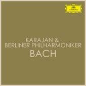 Karajan & Berliner Philharmoniker - Bach by Herbert Von Karajan