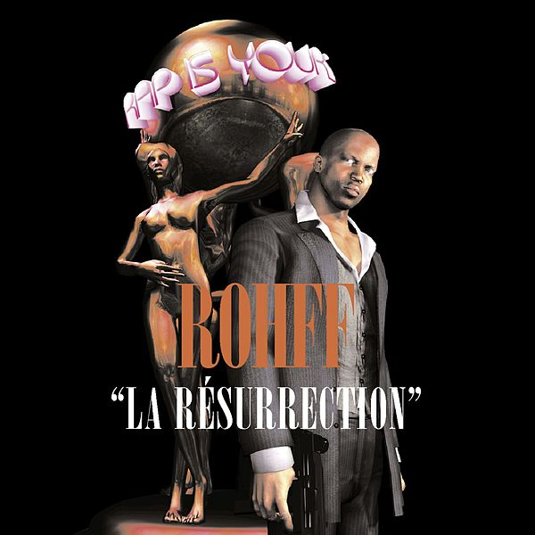 rohff la resurrection