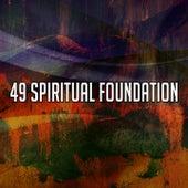 49 Spiritual Foundation by Lullabies for Deep Meditation