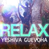Relax de Yonatan Motoryn, Iossef Abadi, Yossi Shekerkevich