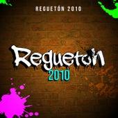 Reguetón 2010 by Various Artists