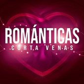 Románticas Corta Venas by Various Artists