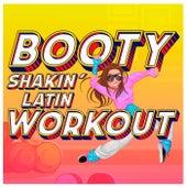 Booty Shakin' Latin Workout de Various Artists