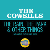 The Rain, The Park & Other Things (Live On The Ed Sullivan Show, October 29, 1967) de The Cowsills