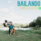 Bailando Descalzos Vol. 3 by Various Artists