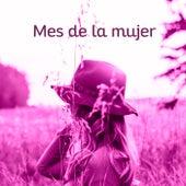 Mes de la mujer von Various Artists