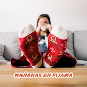 Mañanas en pijama de Various Artists