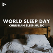 World Sleep Day: Christian Sleep Music de Various Artists