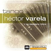 From Argentina To The World von Hector Varela