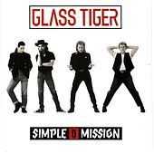 Simple Mission von Glass Tiger