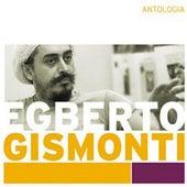 Antologia de Egberto Gismonti