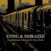 Englishman / African in New York by Sting