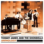 Anthology de Tommy James and the Shondells