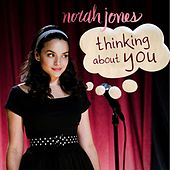 Thinking About You von Norah Jones