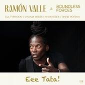 Eee Tata! fra Ramón Valle