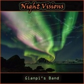 Night Visions by Gianpi's Band