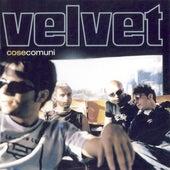 Cose Comuni de Velvet