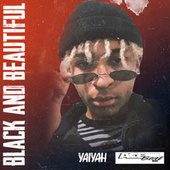 Black and Beautiful (feat. Yaiyah) by Acebeat Music