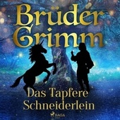 Das Tapfere Schneiderlein by Brüder Grimm