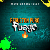 Regueton Puro Fuego �� by Various Artists