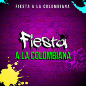 Fiesta A La Colombiana de Various Artists