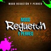 Mood Reguetón y Perreo de Various Artists