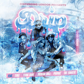 Disturbing London Presents: Drip (feat. Tinie Tempah, Yxng Bane, Poundz, Ivorian Doll & The FaNaTiX) von Disturbing London