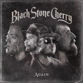 Again by Black Stone Cherry