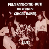 Black Man's Cry (feat. Ginger Baker) [Live] (Edit) by Fela Kuti