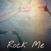 Rock Me von United Artists Studio Orchestra, John Barry, Mantovani Orchestra, Erroll Garner, Memphis Slim, Mississippi John Hurt, Art Tatum, Gilbert Becaud, Vanity Fare, Archie Shepp