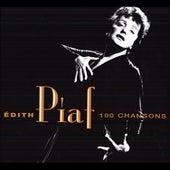 Les 100 plus belles chansons d'Edith Piaf by Various Artists