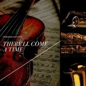 There'll Come a Time by Paul Whiteman