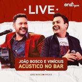 Live Acústico no Bar de João Bosco & Vinícius