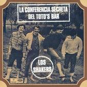 La Conferencia Secreta Del Toto'S Bar de Los Shakers