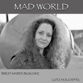 Mad World (Recorder Version) by Birgit Maren Buschke