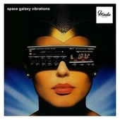 space galaxy vibrations di Homo Novo, Duck Touch, Softwhat, Strawball